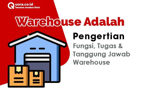 Warehouse Adalah