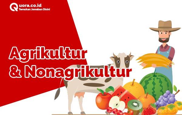Agrikultur dan Nonagrikultur
