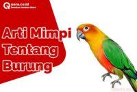 Arti Mimpi Tentang Burung