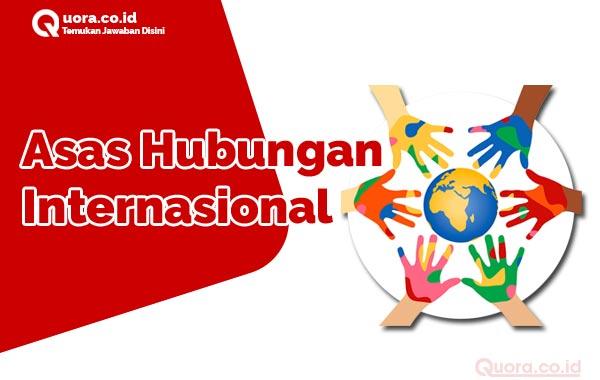 Asas asas Hubungan Internasional