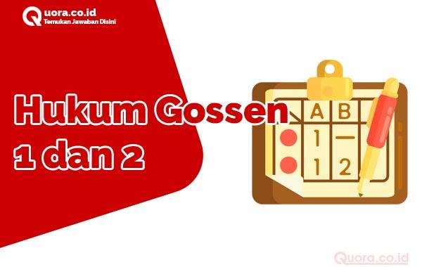 Hukum Gossen 1 dan 2