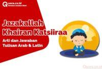 JaArti dan Jawaban zakallah Khairan Katsiiraa