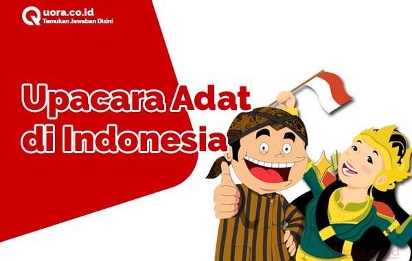 Upacara Adat di Indonesia