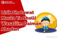 Lirik Sholawat Maula Ya Sholli Wasallim Daiman Abadan