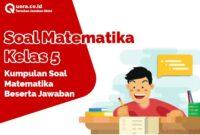 Soal Matematika Kelas 5