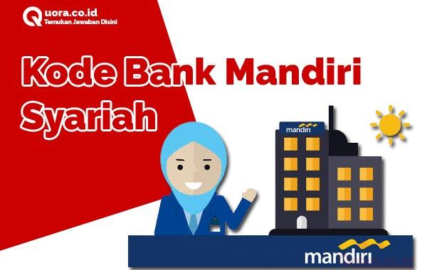 Kode Bank Mandiri Syariah